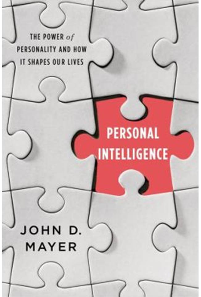"The book cover from John D. Mayer's ""Personal Intelligence: The Power of Personality and How It Shapes Our Lives"""